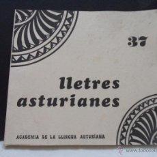Libros de segunda mano: LLETRES ASTURIANES. Nº 37. ACADEMIA DE LA LLINGUA ASTURIANA. PRINCIPAU D'ASTURIES. RUSTICA. 24 X 21. Lote 45147312