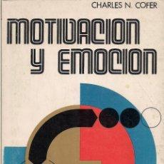 Libros de segunda mano: CHARLES N. COFER : MOTIVACIÓN Y EMOCIÓN. (ED. DESCLÉE DE BROUWER, BIBLIOTECA DE PSICOLOGÍA, 1979). Lote 45149219