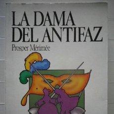 Libros de segunda mano: PROSPER MÉRIMÉE - LA DAMA DEL ANTIFAZ - SALVAT EDITORES - ENVÍO ORDINARIO 1€. Lote 45160857