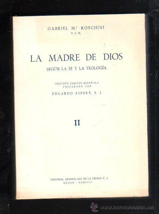 LA MADRE DE DIOS SEGUN LA FE Y LA TEOLOGIA. EDUARDO ESPERT. TOMO II. 2º EDICION. MADRID. 1963 (Libros de Segunda Mano - Pensamiento - Otros)