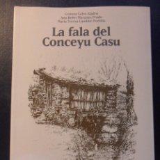 Libros de segunda mano: LA FALA DEL CONCEYU CASO. CRISTINA CALVO ALADRO. ANA BELEN MARTINEZ PRADO. MARIA TERESA CAMBLOR PORT. Lote 46154714