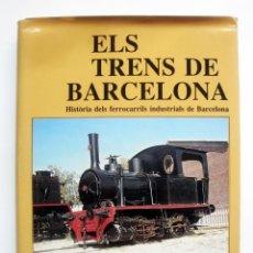 Libros de segunda mano: ELS TRENS DE BARCELONA. Lote 45182404