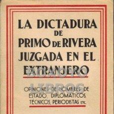 Libros de segunda mano - La dictadura de Primo de Rivera juzgada en el extranjero. 1931 - 45168786