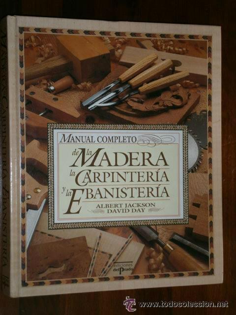 Manual Completo De La Madera Carpinter A Y Eba Comprar