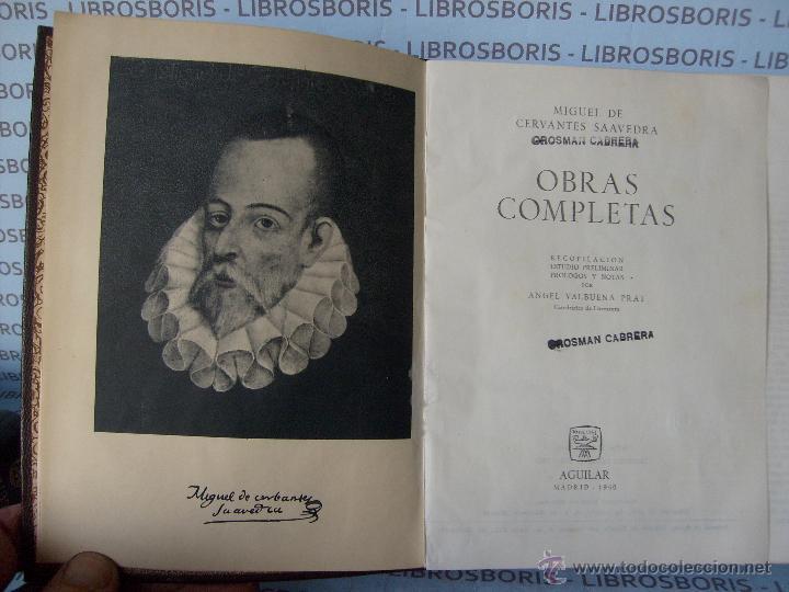 Libros de segunda mano: MIGUEL DE CERVANTES - OBRAS COMPLETAS - AGUILAR - OBRAS ETERNAS. - Foto 4 - 45200635