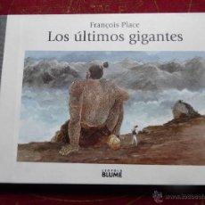 Libros de segunda mano: LOS ÚLTIMOS GIGANTES - FRANÇOIS PLACE - - CARTONÉ - MUY ILUSTRADO - BUEN ESTADO. Lote 45215680