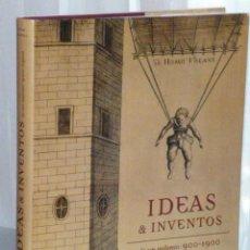 Libros de segunda mano: IDEAS & INVENTOS DE UN MILENIO 900-1900. Lote 45216862