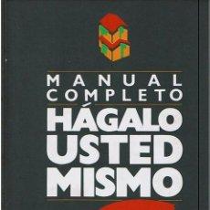Libros de segunda mano: MANUAL COMPLETO HÁGALO USTED MISMO . Lote 45217094
