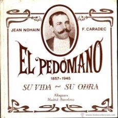 Libros de segunda mano: EL PEDÓMANO 1857 - 1945. Lote 45223863
