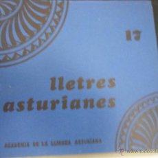 Libros de segunda mano: LLETRES ASTURIANES. Nº 17. ACADEMIA DE LA LLINGUA ASTURIANA. PRINCIPAU D'ASTURIES 1985. RUSTICA. 23. Lote 45234457