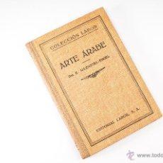 Libros de segunda mano: LIBRO DE ARTE ARABE, COLECCION LABOR. Lote 45252797