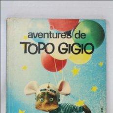 Libros de segunda mano: LIBRO EN CATALÁN - AVENTURES DE TOPO GIGIO - EDITORIAL LUMEN - 1963. Lote 45256495