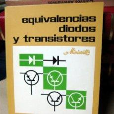 Libros de segunda mano: EQUIVALENCIAS DIODOS Y TRANSISTORES. SONYTEL -. Lote 45266732