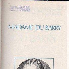 Libros de segunda mano: MADAME DU BARRY. L.M.PIDANSAT-W GUENARD. 1974. Lote 45275219