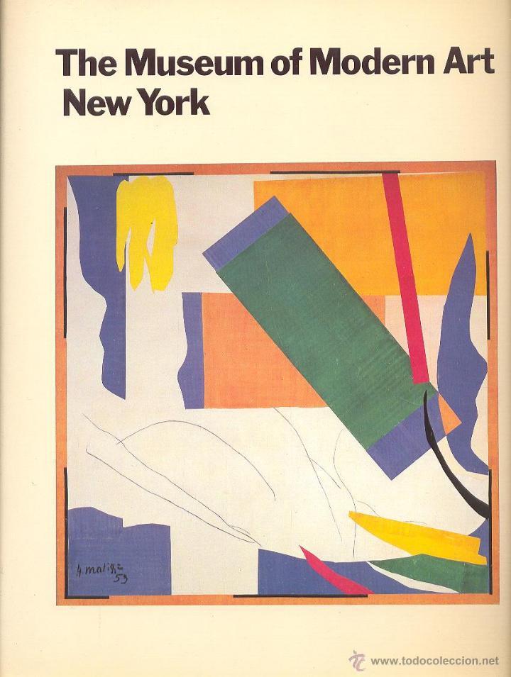 THE MUSEUM OF MODERN ART NEW YORK M O M A THE HISTORY AND THE COLLECTION PICASSO VAN GOGH MIRO DALÍ (Libros de Segunda Mano - Bellas artes, ocio y coleccionismo - Otros)