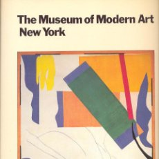 Libros de segunda mano: THE MUSEUM OF MODERN ART NEW YORK M O M A THE HISTORY AND THE COLLECTION PICASSO VAN GOGH MIRO DALÍ. Lote 45301814
