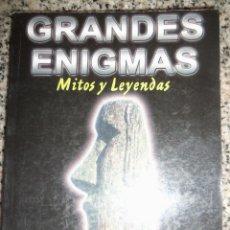Libros de segunda mano: GRANDES ENIGMAS (MITOS, ENIGMAS Y LEYENDAS) - LAR PRESS - ESPAÑA - 2009 - RARO!. Lote 45303955