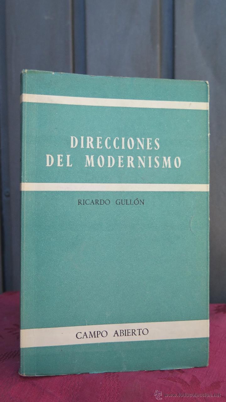 DIRECCIONES DEL MODERNISMO. RICARDO GULLON (Libros de Segunda Mano (posteriores a 1936) - Literatura - Otros)