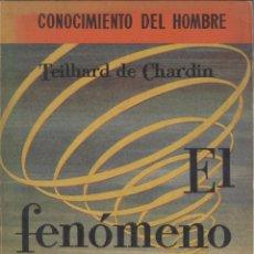 Libros de segunda mano: PIERRE TEILHARD DE CHARDIN. EL FENÓMENO HUMANO. MADRID, 1958. Lote 45331773