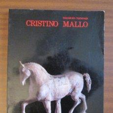Libros de segunda mano: CRISTINO MALLO. EXPOSICIÓN HOMENAJE -- CATÁLOGO DE EXPOSICIÓN: MUSEO ESPAÑOL DE ARTE CONTEMPORÁNEO. Lote 45341221