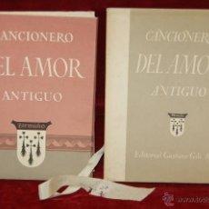 Libros de segunda mano: CANCIONERO DEL AMOR ANTIGUO. SELECCIÓN DE FERNANDO GUTIÉRREZ GONZÁLEZ. EDICIÓN NUMERADA. Lote 45358693