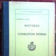 Libros de segunda mano: LIBRO ARGENTINO MOTORES A COMBUSTIÓN EXTERNA AÑO 1939. Lote 45361471