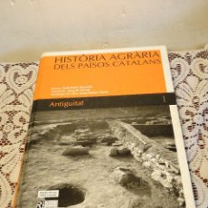 Libros de segunda mano: HISTÒRIA AGRÀRIA DELS PAÏSOS CATALANS (VOLUM 1) ANTIGUITAT.--GUITART I DURAN, JOSEP. Lote 45366494