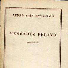 Libros de segunda mano: MENENDEZ PELAYO -- PEDRO LAIN ENTRALGO. Lote 45370299