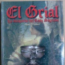 Libros de segunda mano: EL GRIAL, LA BUSQUEDA DEL CALIZ SAGRADO - CIRCULO LATINO. Lote 45386495