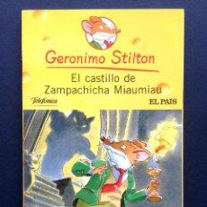 Libros de segunda mano: EL CASTILLO DE ZAMPACHICHA MIAUMIAU GERÓNIMO STILTON EDICIONES DESTINO - TELEFÓNICA / EL PAIS . Lote 45393026