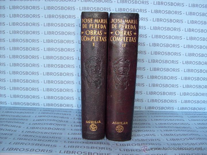 JOSE MARIA PEREDA - OBRAS COMPLETAS - 2 TOMOS - AGUILAR - OBRAS ETERNAS (Libros de Segunda Mano - Bellas artes, ocio y coleccionismo - Otros)