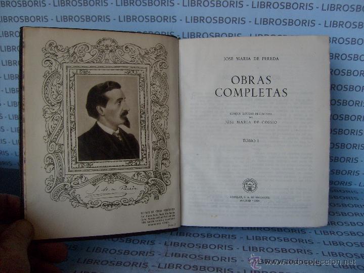 Libros de segunda mano: JOSE MARIA PEREDA - OBRAS COMPLETAS - 2 TOMOS - AGUILAR - OBRAS ETERNAS - Foto 4 - 45395970
