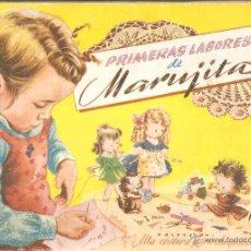 Libros de segunda mano: PRIMERAS LABORES DE MARUJITA. COLECCIÓN ALTA COSTURA PARA CHIQUITINAS. SABATÉS. EDT.MOLINO. 1948. Lote 45399966