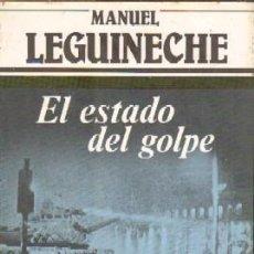 Libros de segunda mano: EL ESTADO DEL GOLPE A-GOLPE- 007,3. Lote 4715427