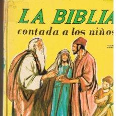 Libros de segunda mano: LA BIBLIA, CONTADA A LOS NIÑOS. EDICIONES PAULINAS, 1979. (P/B73). Lote 45411616