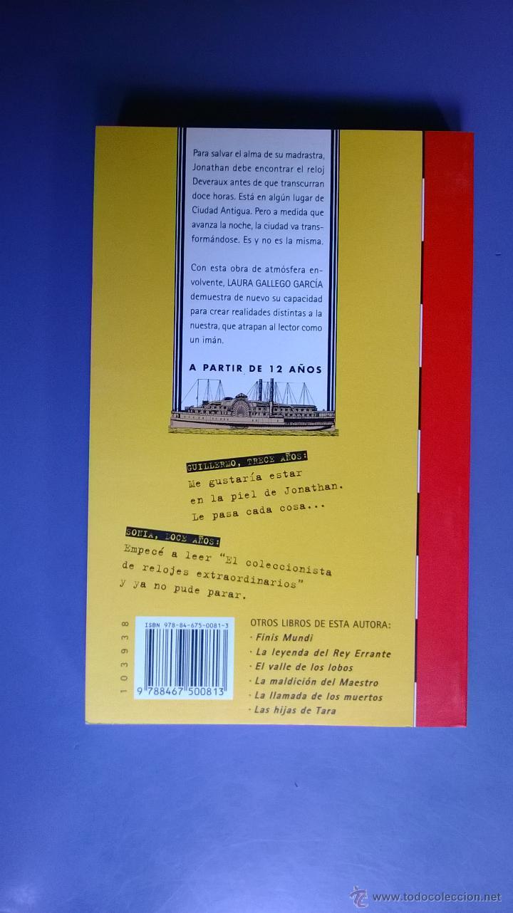 Libros de segunda mano: el coleccionista de relojes extraordinarios, laura  gallego, el barco. Ver descripción y fotos