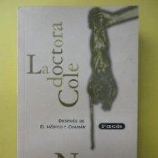 Libros de segunda mano: LA DOCTORA COLE. GORDON. . Lote 45421531