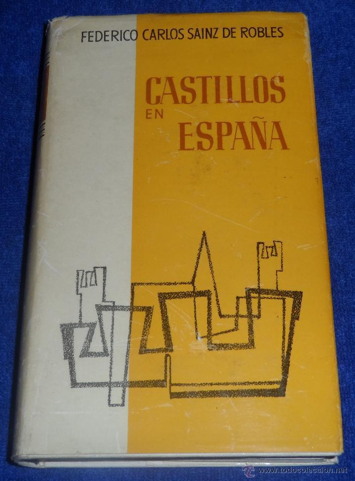 CASTILLOS EN ESPAÑA : SU HISTORIA, SU ARTE, SUS LEYENDAS - AGUILAR (1962) (Libros de Segunda Mano - Historia - Otros)