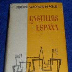 Libros de segunda mano: CASTILLOS EN ESPAÑA : SU HISTORIA, SU ARTE, SUS LEYENDAS - AGUILAR (1962). Lote 45428978