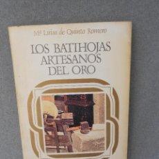 Libros de segunda mano: LOS BATIHOJAS ARTESANOS DEL ORO. Lote 45439298