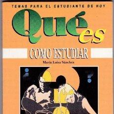 Libros de segunda mano: QUE ES - COMO ESTUDIAR / MARIA LUISA SANCHEZ - TEMAS PARA EL ESTUDIANTE DE HOY /MUNDI-237. Lote 45491123