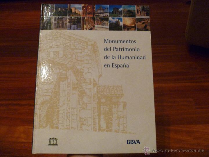 MONUMENTOS DEL PATRIMONIO DE LA HUMANIDAD DE ESPAÑA (Libros de Segunda Mano - Ciencias, Manuales y Oficios - Otros)