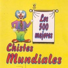Libros de segunda mano: LOS 500 MEJORES CHISTES MUNDIALES - EDICOMUNICACION. Lote 45551856