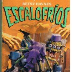 Libros de segunda mano: ESCALOFRIOS. Nº 8, BIENVENIDOS AL HOTEL. BETSY HAYNES. EDITORIAL MOLINO. 1997.(ST/C33). Lote 45555201