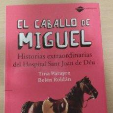 Libros de segunda mano: EL CABALLO DE MIGUEL. Lote 45582545