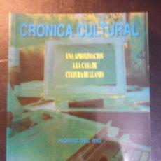 Libros de segunda mano: UNA APROXIMACION A LA CASA DE CULTURA DE LLANES. HIGINIO DEL RIO. CRONICA CULTURAL. TEMAS DE LLANES. Lote 45601544