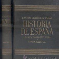 Libros de segunda mano: RAMON MENENDEZ PIDAL. HISTORIA DE ESPAÑA. TOMO I. VOLUMEN II. A-HE-526. Lote 45628333