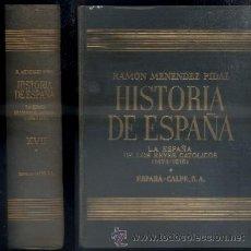 Libros de segunda mano: RAMON MENENDEZ PIDAL. HISTORIA DE ESPAÑA. TOMO XVII. VOLUMEN I. A-HE-533. Lote 45630953