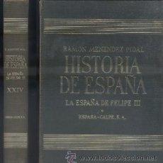 Libros de segunda mano: RAMON MENENDEZ PIDAL. HISTORIA DE ESPAÑA. TOMO XXIV. A-HE-541. Lote 45645248