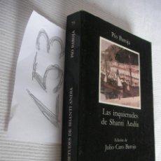 Libros de segunda mano: LAS INQUIETUDES DE SHANTI ANDIA - PIO BAROJA - ENVIO GRATIS A ESPAÑA . Lote 45655333